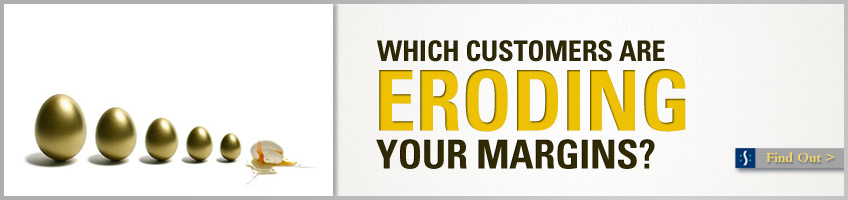 Which customers are eroding your profits?